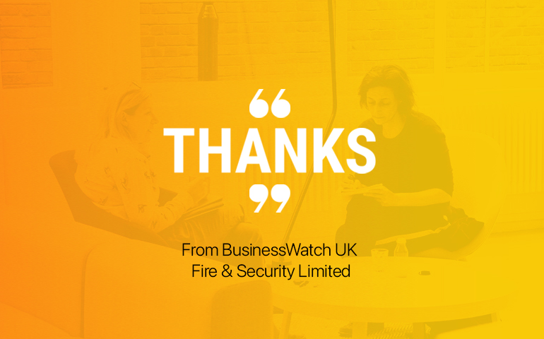 Testimonials BusinessWatch UK Fire & Security Limited copy