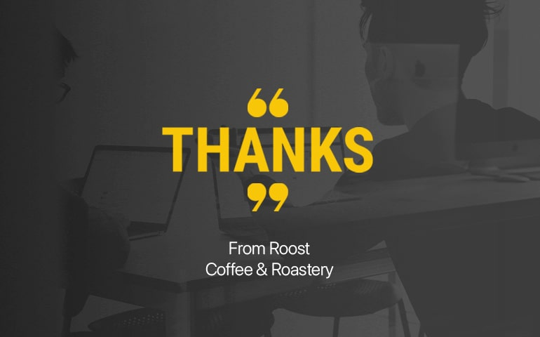 Testimonials Roost Coffee copy-min